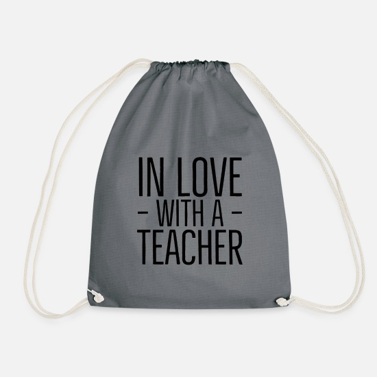 Love Bags & Backpacks - In Love with a Teacher - Drawstring Bag grey