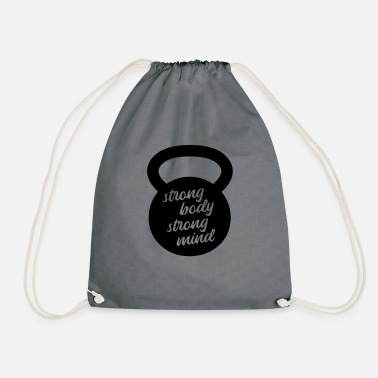 Strong strong body strong mind KETTLEBELL - Drawstring Bag