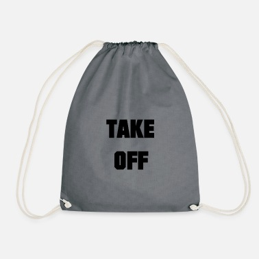 Take Off TAKE OFF - Drawstring Bag