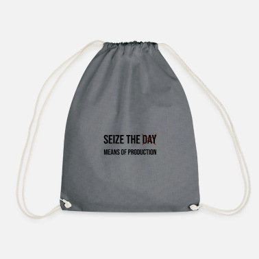 SEIZE THE MEANS OF PRODUCTION - Drawstring Bag