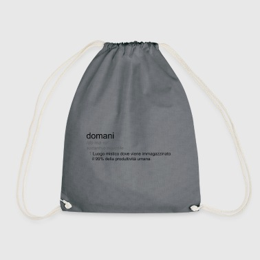 tomorrow - Drawstring Bag