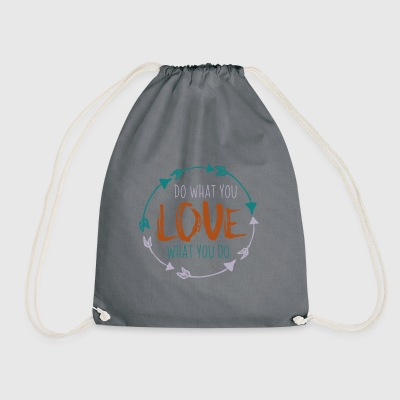 love what you do - Drawstring Bag