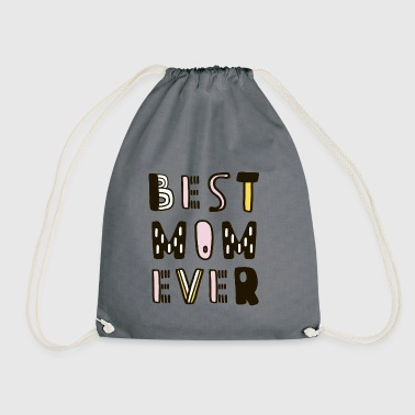 Best Mom Ever Mum Mother's Day Gift - Drawstring Bag