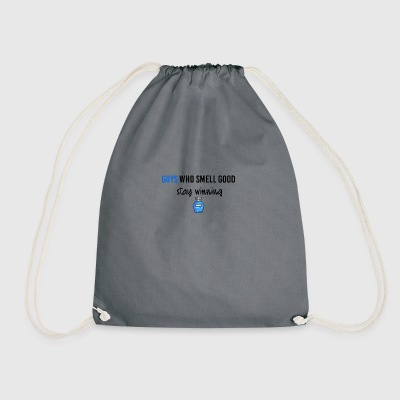 Guys who smell good staywinning - Drawstring Bag