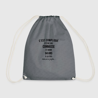 Connasse and 84 ANS at the time - Drawstring Bag