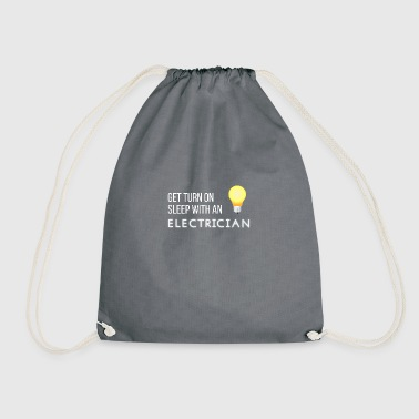 Electricians: Get turn on sleep with at Electrician - Drawstring Bag