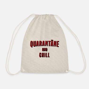 Fine Quarantine and chill - Drawstring Bag
