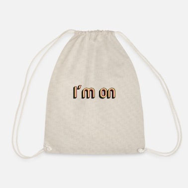 Plain I'm on - retro style - Drawstring Bag