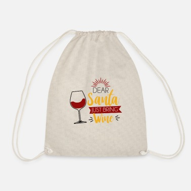 Dear Santa - Just want wine - Drawstring Bag