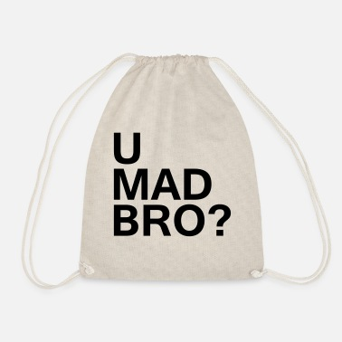 U Mad Bro? - Drawstring Bag