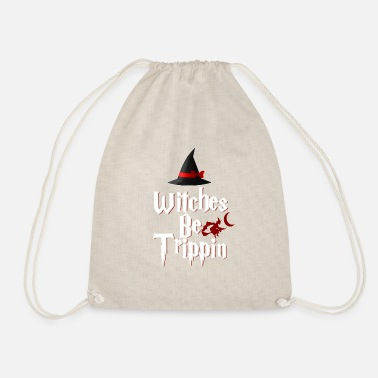 Witches Be Trippin Hilarious v2 - Drawstring Bag