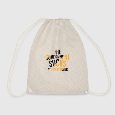 Government THE GOVERNMENT SUCKS AT EVERYTHING - Drawstring Bag