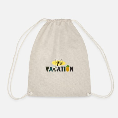 hello vacation - Drawstring Bag