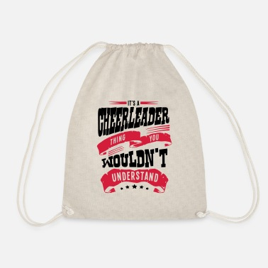 Cheerleading its a cheerleader thing you wouldnt unde - Drawstring Bag