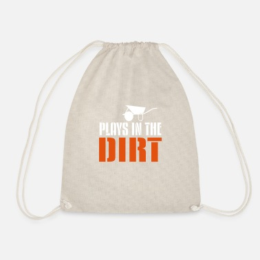 Dirt plays in the dirt - Drawstring Bag