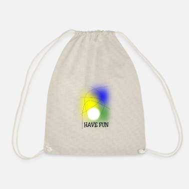 Having Fun Have Fun - Drawstring Bag