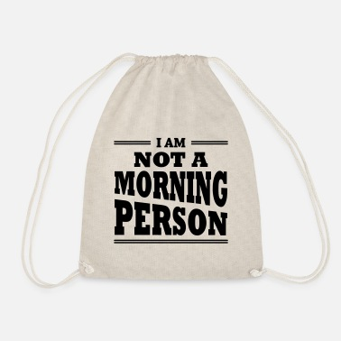 I am not a morning person - Turnbeutel