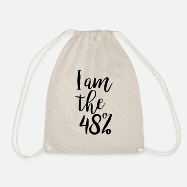 I am the 48% - Drawstring Bag
