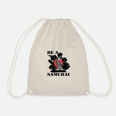 Samurai Be a samurai - Drawstring Bag