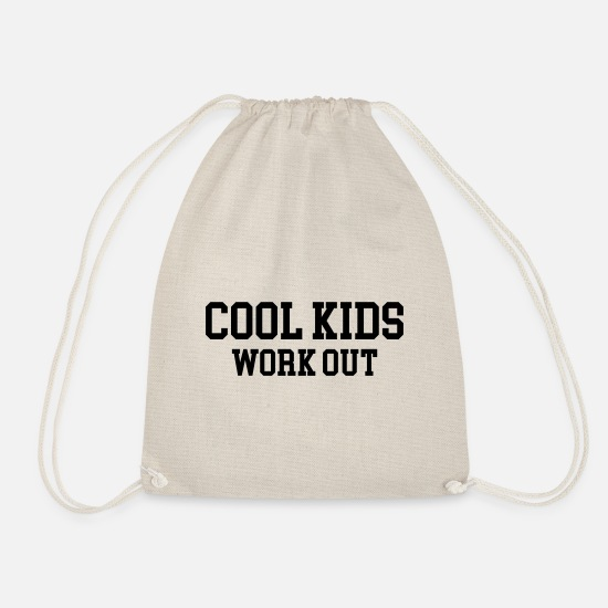 Body Building Bags & Backpacks - Cool Kids Work Out Gym Quote - Drawstring Bag nature