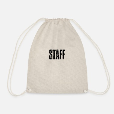 Staff Staff staff - Drawstring Bag