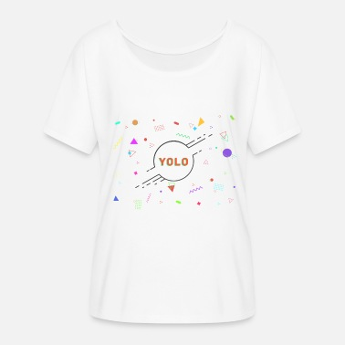 Figura Image Yolo - You only live once (Blanco) - Camiseta mujer con mangas murciélago de Bella + Canvas