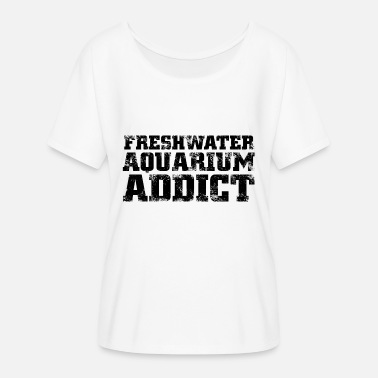 Freshwater Freshwater Aquarium Addict - Women's Batwing-Sleeve T-Shirt by Bella + Canvas
