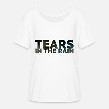 Rain Tears in the rain - Women's Batwing T-Shirt
