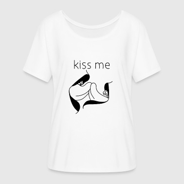 Kiss me - kiss me - Women's Batwing-Sleeve T-Shirt by Bella + Canvas