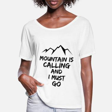 Mountain Climbing I go hiking mountain hiking saying - Women's Batwing T-Shirt