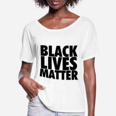Black Black Lives Matter - Women's Batwing T-Shirt