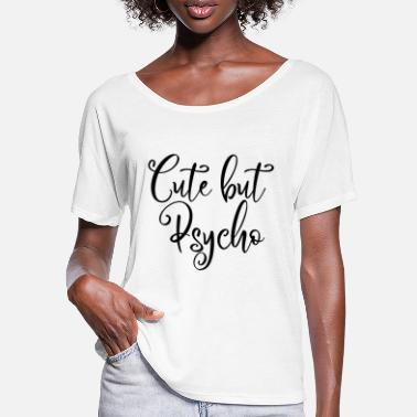 Emo Style CUTE BUT PSYCHO #EMO #STYLE #SWEET #LOVELY - Women's Batwing T-Shirt