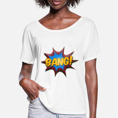 Speech Balloon Comic Bang!  Funny Onomatopoeia - Women's Batwing T-Shirt