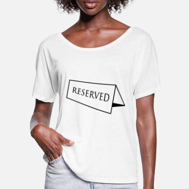 Reserve Reserved - Women's Batwing T-Shirt
