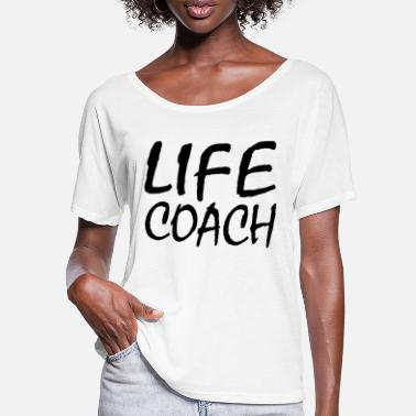 Coaching LIFE COACH - Frauen Fledermaus T-Shirt