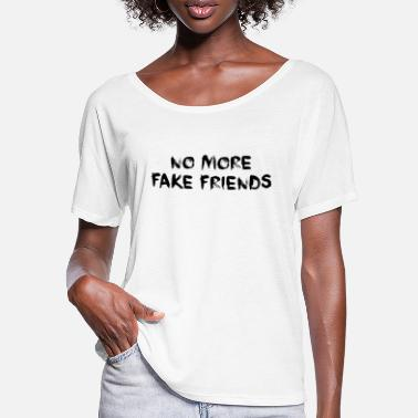 Fake No More Fake Friends Geschenk Idee - Frauen Fledermaus T-Shirt