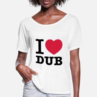 Dub I love dub techno music - Women's Batwing T-Shirt