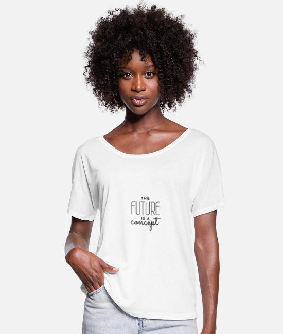 Birthday T-Shirts - The Future Is A Concept - Women's Batwing T-Shirt white