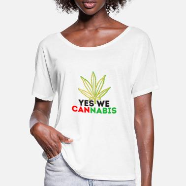 Yes We Cannabis Yes we cannabis :idée de cadeau cannabis design - T-shirt manches chauve-souris Femme