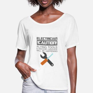 Obscene Electrician: Electrician. Caution! Flying Tools & - Women's Batwing T-Shirt