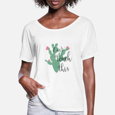 Instagram Picks Cactus - can not touch this - Women's Batwing T-Shirt