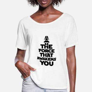 The Force Awakens The force that awakens you - Frauen Fledermaus T-Shirt