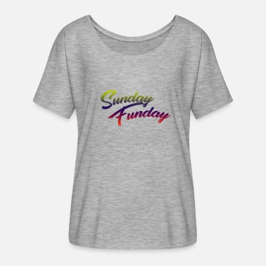 Sunday Funday Sunday Funday - Frauen T-Shirt mit Fledermausärmeln von Bella + Canvas
