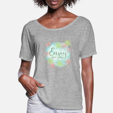 Lykke Enjoy your day by LykkeS - Women's Batwing T-Shirt