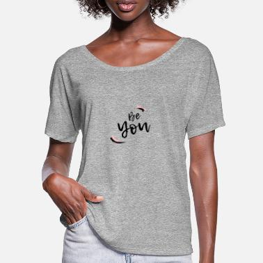 Be You Be You - Be Different - Citater - T-shirt med flagermusærmer dame