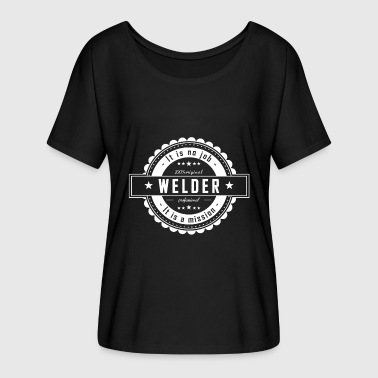 Welders Welder Funny WELDER - Women's Batwing-Sleeve T-Shirt by Bella + Canvas