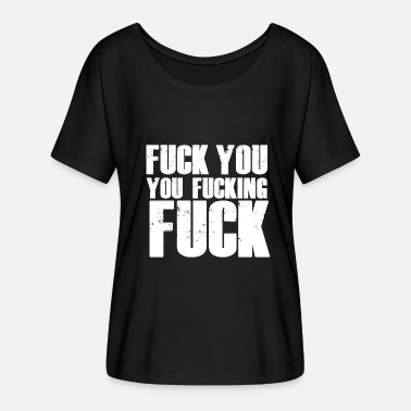 Fuck Word Fuck you swear word gift - Women's Batwing-Sleeve T-Shirt by Bella + Canvas