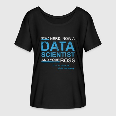 Data scientist - Women's Batwing-Sleeve T-Shirt by Bella + Canvas