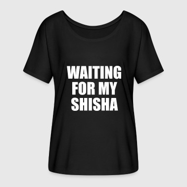 WAITING FOR THE SHISHA - WATER PIPE - Women's Batwing-Sleeve T-Shirt by Bella + Canvas