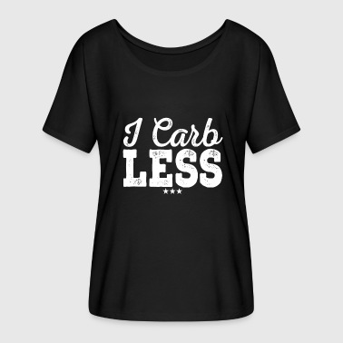 I Carb Less Ketogenic Low Carb Diet Camiseta divertida de Keto - Camiseta mujer con mangas murciélago de Bella + Canvas